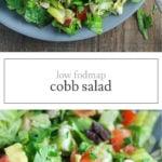 Two photos of low FODMAP cobb salad