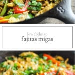 Two photos of low FODMAP fajitas migas