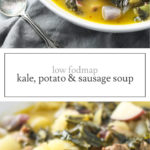 Two photos of low FODMAP kale, potato and sausage soup