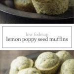 Two images of low FODMAP lemon poppy seed muffins