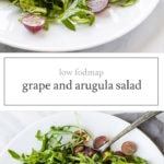 Two photos of low FODMAP arugula salad with grapes
