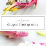 Two photos of low FODMAP dragon fruit granita