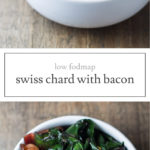 Two photos of low FODMAP Swiss chard and bacon