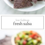 Two photos of low FODMAP salsa