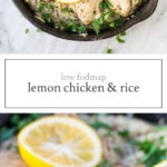 Two photos of low FODMAP lemon chicken and rice