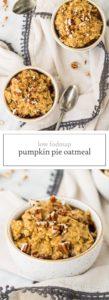Two images of low FODMAP pumpkin pie oatmeal