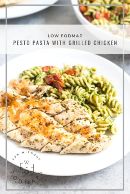 Low FODMAP Pesto Pasta with Grilled Chicken