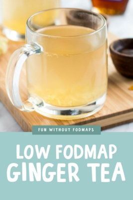 Low FODMAP Ginger Tea