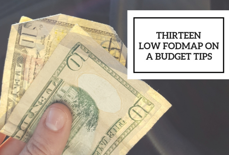 13 Low FODMAP on a Budget Tips