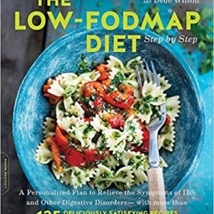 The Low FODMAP Diet Step By Step Book
