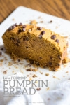 Low FODMAP Pumpkin Bread with Chocolate Chips