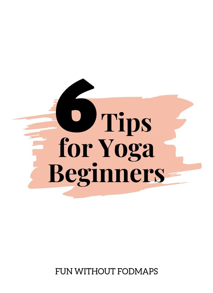 A white and light pink graphic that reads 6 Tips for Yoga Beginners