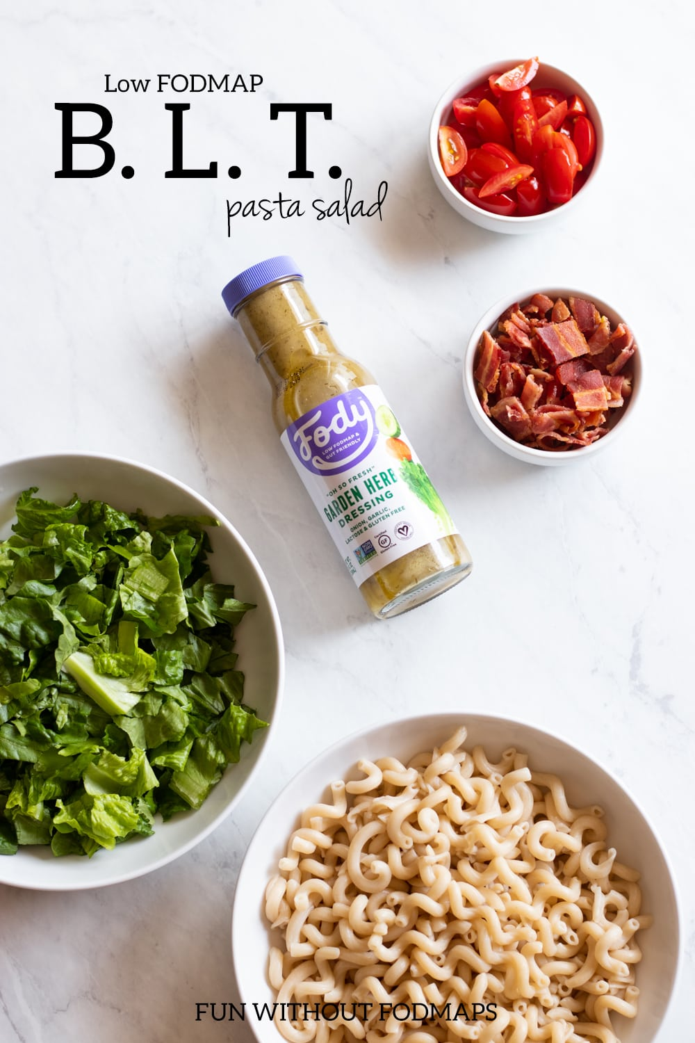 Ingredients needed to make low FODMAP BLT pasta salad